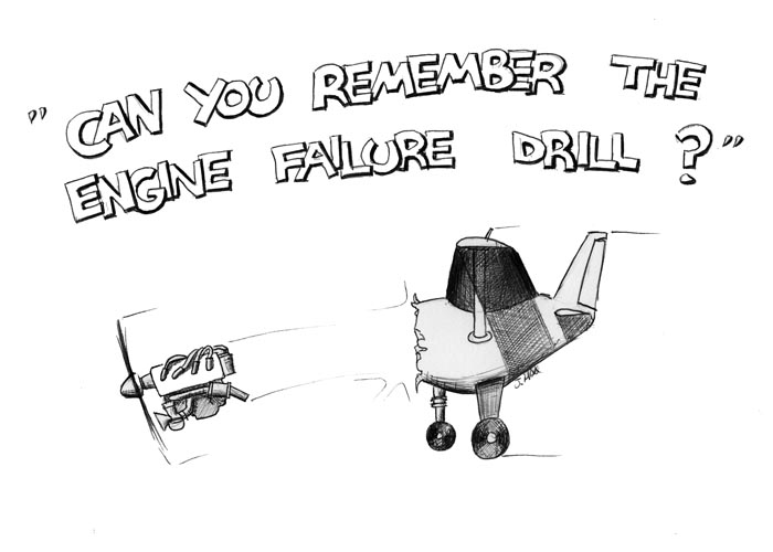 Can you remember the engine failure drill?